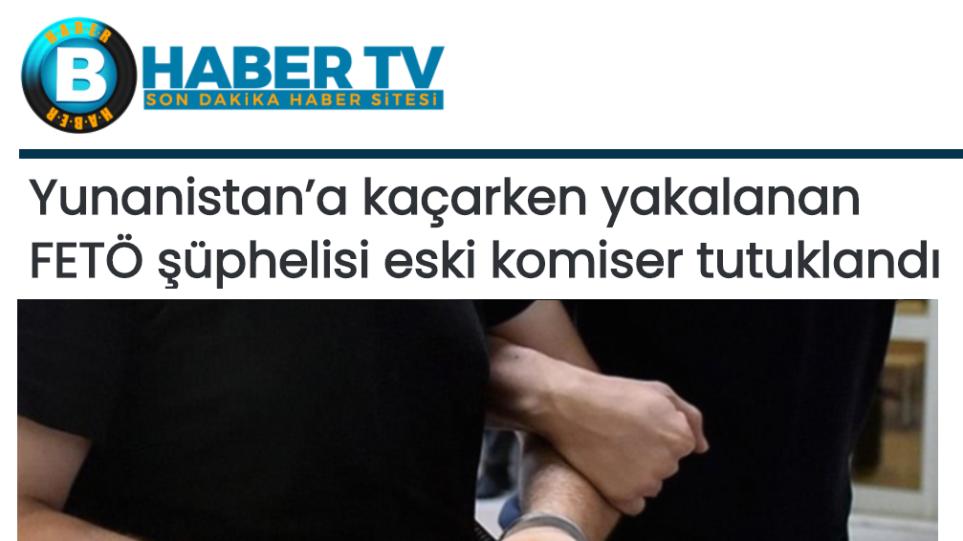 Τουρκία: Συνελήφθη υψηλόβαθμο στέλεχος του Γκιουλέν - Επιχειρούσε να περάσει στην Ελλάδα - Φωτογραφία 1