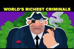 Πώς έβγαζαν τα δισεκατομμύριά τους οι πλουσιότεροι εγκληματίες όλων των εποχών Video