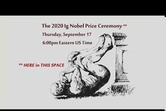 Ig Nobel Prize : Τα βραβεία Νόμπελ τρελής επιστήμης 2020