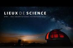 Τέσσερα σημαντικά Αστεροσκοπεία της Γαλλίας